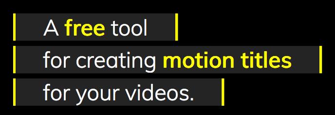 Motion Title Maker!